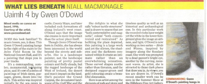 'Uaimh 4 by Gwen O'Dowd', Sunday Independent; by Niall MacMonagle