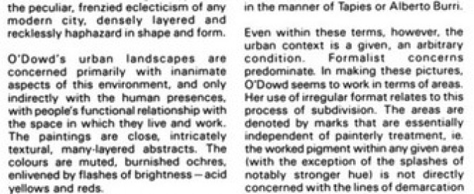 Gwen O'Dowd, Project Arts Centre, Dublin, 31 January – 26 February 1984; Circa Art Magazine, #15, 1984, p. 18; by Aidan Dunne